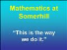 Mathematics at  Somerhill
