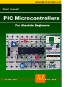 Teach Yourself PIC Microcontroller Programming
